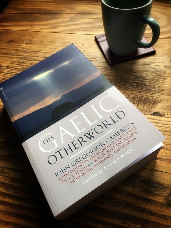 John Gregorson Campbell The Gaelic Otherworld
